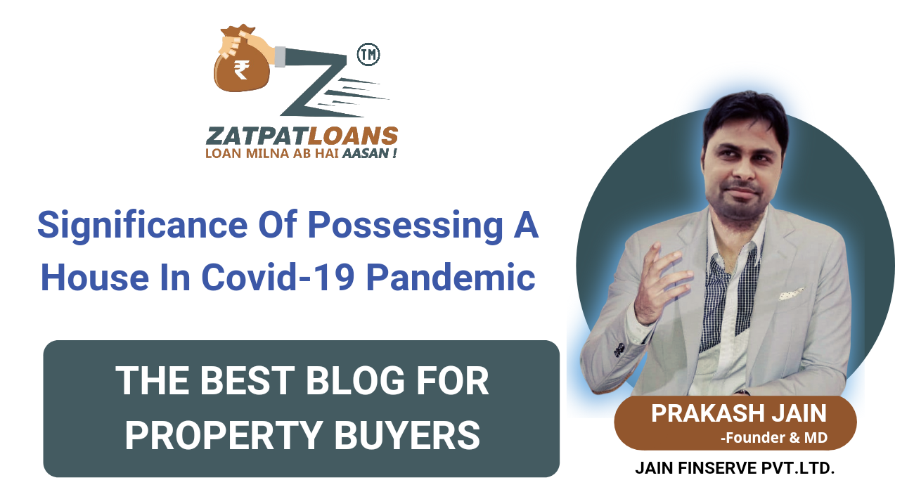significance of possessing a house in covid 19 pandemic